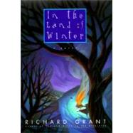 In the Land of Winter by Richard Grant, 9780380974658