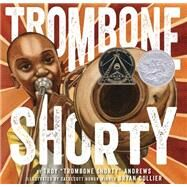 Trombone Shorty by Andrews, Troy; Collier, Bryan, 9781419714658