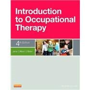 Introduction to Occupational Therapy by O'brien, Jane Clifford, Ph.d.; Hussey, Susan M.; Sabonis-Chafee, Barbara, 9780323084659