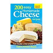 200 Easy Homemade Cheese Recipes by Amrein-boyes, Debra, 9780778804659