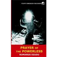 Prayer of the Powerless by Kalu, Harrison; Nwankwo, Victor U., 9789781564659
