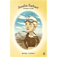 Amelia Earhart by Kerby, Mona; McKeating, Eileen, 9780147514660