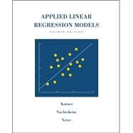 MP Applied Linear Regression Models-Revised Edition with Student CD by Kutner, Michael; Nachtsheim, Christopher; Neter, John, 9780073014661