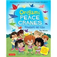 Origami Peace Cranes by Dicicco, Sue, 9784805314661