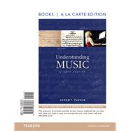 Understanding Music , Books a la Carte Edition Plus REVEL -- Access Card Package by Yudkin, Jeremy, 9780134174662