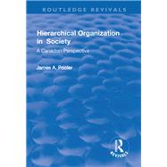 Hierarchical Organization in Society by Pooler,James, 9781138724662