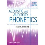 Acoustic and Auditory Phonetics by Johnson, Keith, 9781405194662