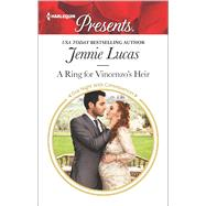 A Ring for Vincenzo's Heir by Lucas, Jennie, 9780373134663