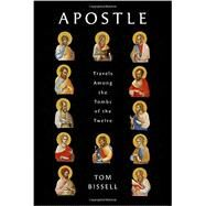 Apostle by Bissell, Tom, 9780375424663