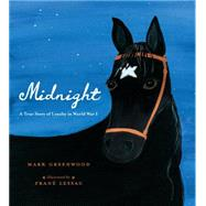 Midnight by GREENWOOD, MARKLESSAC, FRANÉ, 9780763674663
