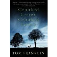 Crooked Letter, Crooked Letter by Franklin, Tom, 9780060594664