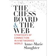 The Chessboard and the Web by Slaughter, Anne-Marie, 9780300234664