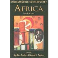 Understanding Contemporary Africa, 4th Edition by Gordon, April A.; Gordon, Donald L., 9781588264664