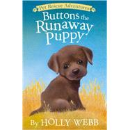 Buttons the Runaway Puppy by Webb, Holly; Williams, Sophy, 9781589254664