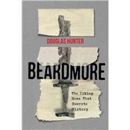 Beardmore by Hunter, Douglas, 9780773554665