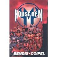 House of M by Bendis, Brian Michael; Coipel, Olivier, 9780785124665
