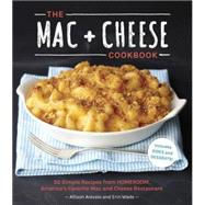 The Mac + Cheese Cookbook by AREVALO, ALLISONWADE, ERIN, 9781607744665
