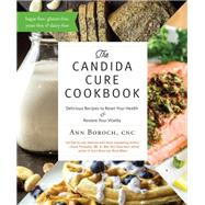 The Candida Cure Cookbook by Boroch, Ann, 9780977344666