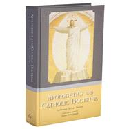 Apologetics and Catholic Doctrine by Archbishop Michael Sheehan, 9781905574667