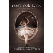 Don't Look Back by Armentrout, Jennifer L., 9781423194668