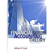 Financial Accounting Theory by Scott, William R., 9780132984669