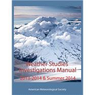 Investigations Manual Weather Studies by American Meteorological Society, 9781935704669