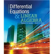 Differential Equations and Linear Algebra by Goode, Stephen W.; Annin, Scott A., 9780321964670
