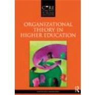 Organizational Theory in Higher Education by Manning; Kathleen, 9780415874670