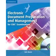 Electronic Document Preparation and Management for CSEC® Examinations Coursebook with CD-ROM by Kyle Skeete, 9780521184670