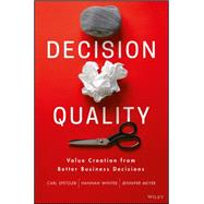 Decision Quality by Spetzler, Carl; Winter, Hannah; Meyer, Jennifer, 9781119144670