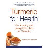 Turmeric for Health by Brandon, Britt, 9781440594670