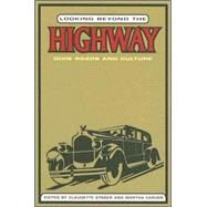 Looking Beyond the Highway by Stager, Claudette, 9781572334670