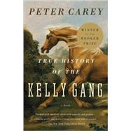True History of the Kelly Gang 9780375724671U
