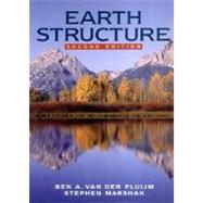 Earth Structure: An Introduction to Structural Geology and Tectonics (Second Edition) by VAN DER PLUIJM,BEN A., 9780393924671