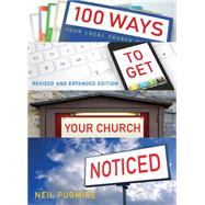 100 Ways to Get Your Church Noticed by Pugmire, Neil, 9780715144671