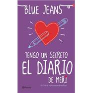 Tengo un secreto / I have a secret by Blue Jeans, 9786070724671