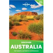 Lonely Planet Discover Australia by Lonely Planet Publications; Mcnaughtan, Hugh; Armstrong, Kate; Atkinson, Brett; Bain, Carolyn, 9781760344672