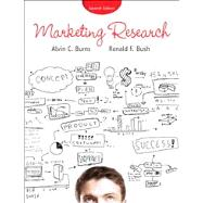 Marketing Research by Burns, Alvin C.; Bush, Ronald F., 9780133074673