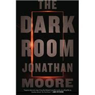 The Dark Room by Moore, Jonathan, 9780544784673