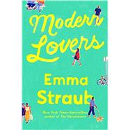 Modern Lovers by Straub, Emma, 9781594634673