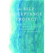 The Self-acceptance Project by Nepo, Mark; Hanson, Rick; Neff, Kristin; Hendrix, Harvile; Simon, Tami, 9781622034673