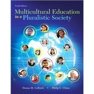 Multicultural Education in a Pluralistic Society, Enhanced Pearson eText with Loose-Leaf Version -- Access Card Package by Gollnick, Donna M.; Chinn, Philip C., 9780134054674