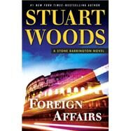 Foreign Affairs by Woods, Stuart, 9780399174674