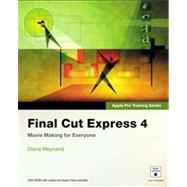 Apple Pro Training Series Final Cut Express 4 by Weynand, Diana, 9780321534675