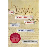 The Conservative Assault on the Constitution by Chemerinsky, Erwin, 9781416574675