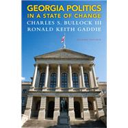 Georgia Politics in a State of Change by Bullock, Charles S.; Gaddie, Ronald Keith, 9780205864676