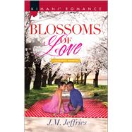 Blossoms of Love by Jeffries, J.M., 9780373864676