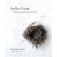 Atelier Crenn by Crenn, Dominique; Leibowitz, Karen, 9780544444676
