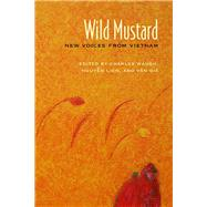 Wild Mustard by Waugh, Charles; Nguyen, Lien; Giá, Van, 9780810134676