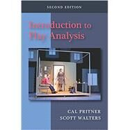 Introduction to Play Analysis by Pritner, Cal; Walters, Scott, 9781478634676